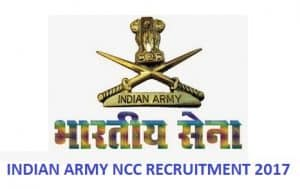 INDIAN ARMY NCC RECRUITMENT 2017