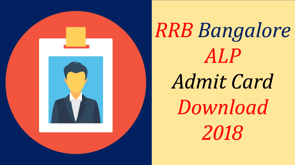 RRB Bangalore ALP Admit card 2018