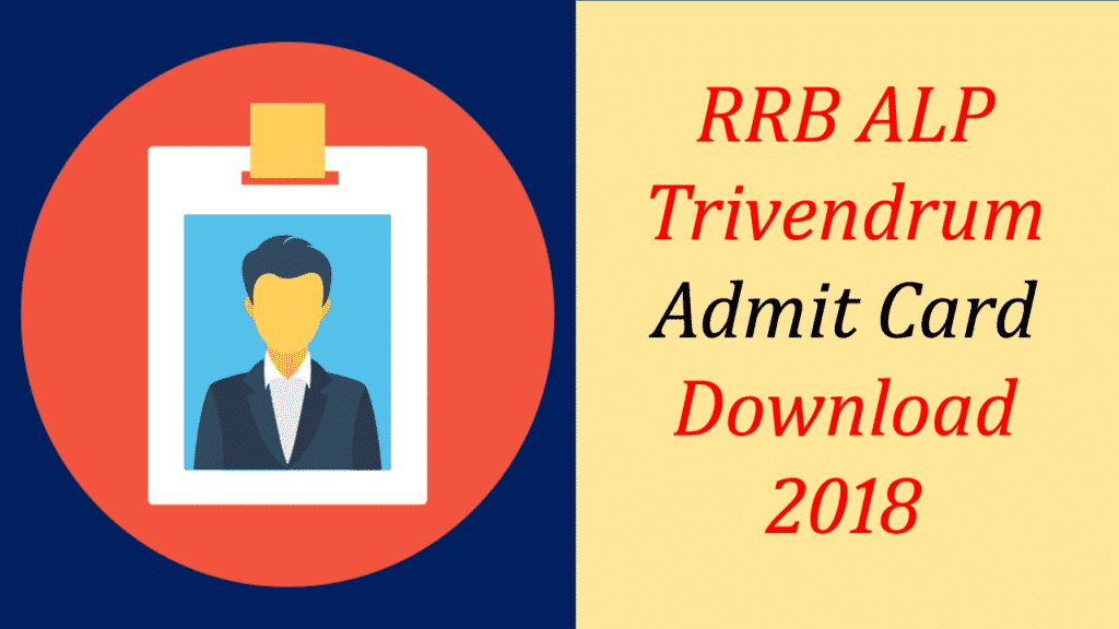 RRB Trivendrum ALP Admit card download 2018
