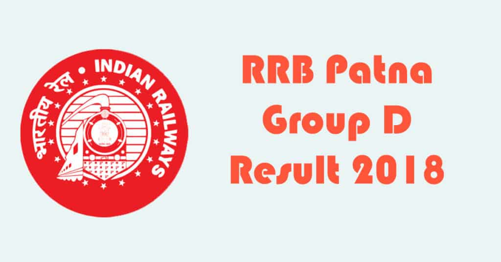 RRB Patna Group D Result 2018