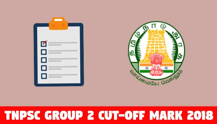 TNPSC Group 2 Cutoff Mark 2018