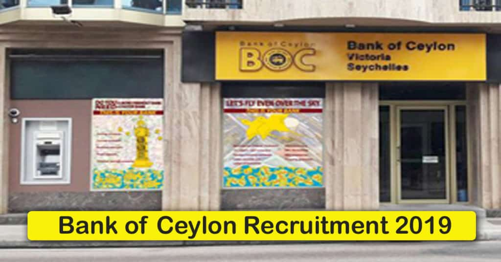 Bank of Ceylon Recruitment 2019