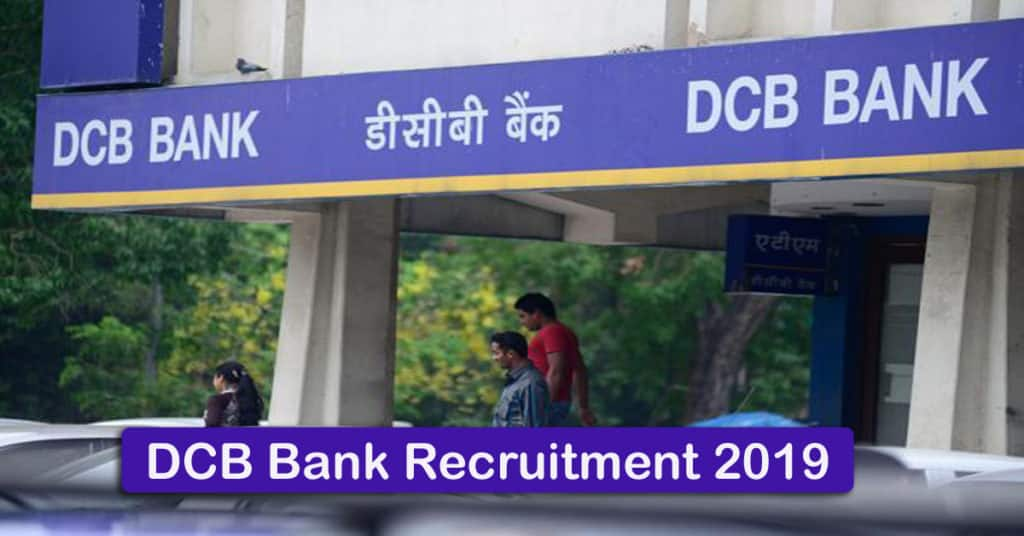 DCB Bank Recruitment 2019