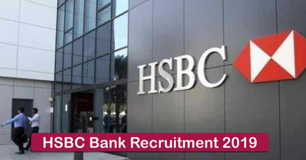 HSBC Bank Recruitment 2019 - Apply 3000+ Fresher job Openings
