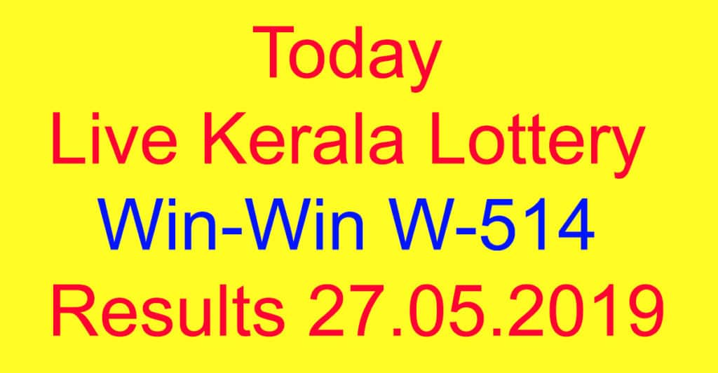 Live Kerala Lottery WIN WIN W-514 Results today 27 05 2019